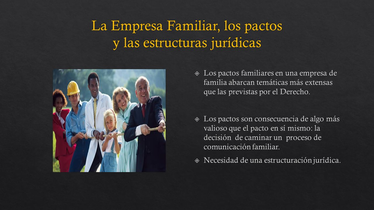 Los pactos familiares en una empresa de familia abarcan temáticas más extensas que las previstas por el Derecho.