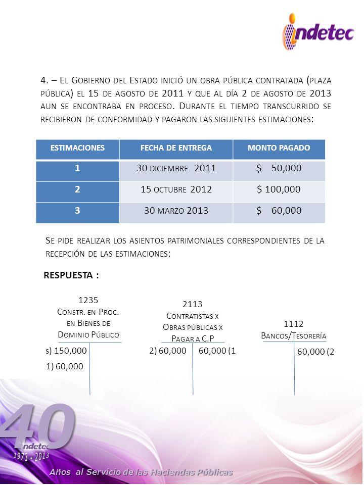 Años al Servicio de las Haciendas Públicas 40 4.