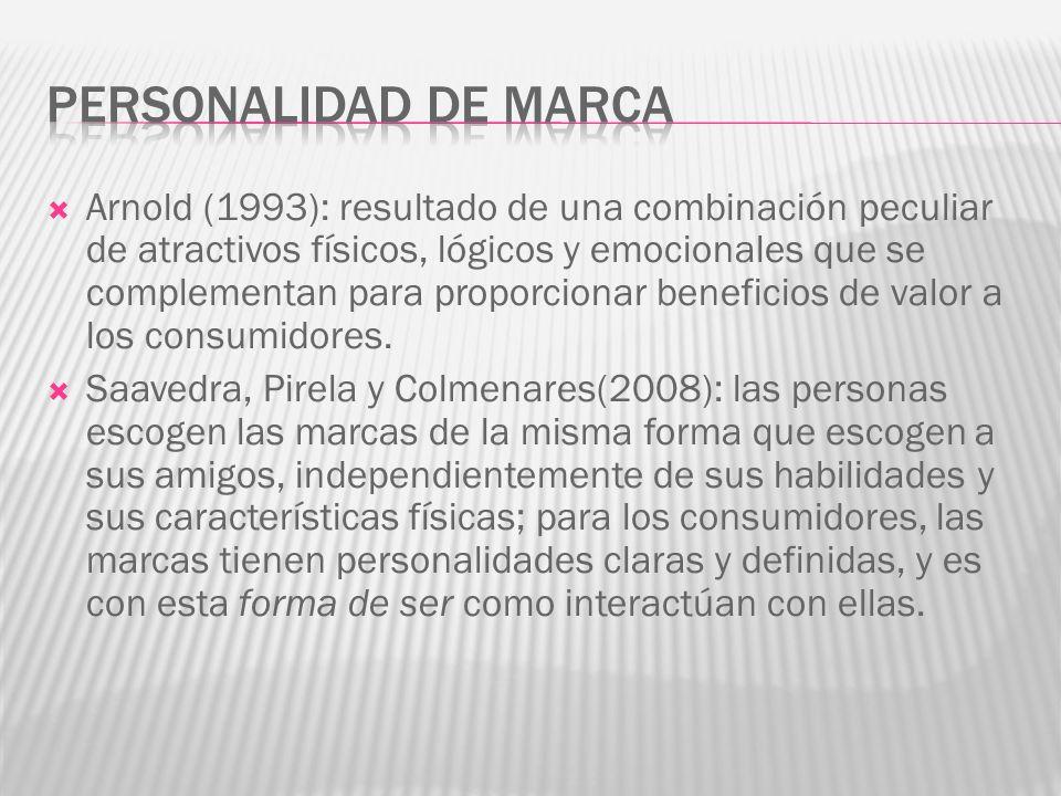 Arnold (1993): resultado de una combinación peculiar de atractivos físicos, lógicos y emocionales que se complementan para proporcionar beneficios de valor a los consumidores.
