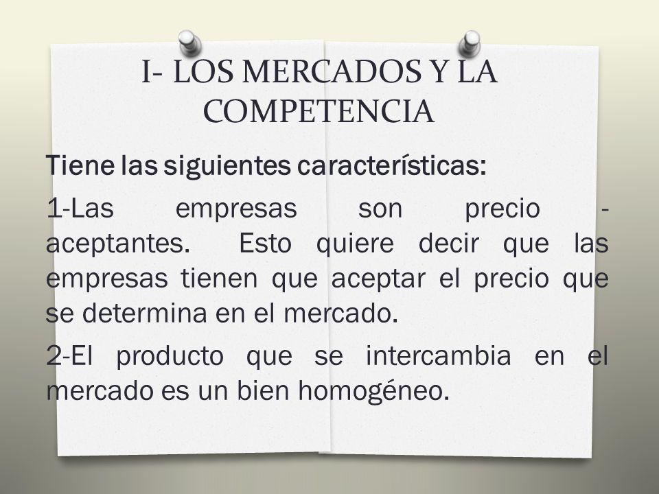 I- LOS MERCADOS Y LA COMPETENCIA