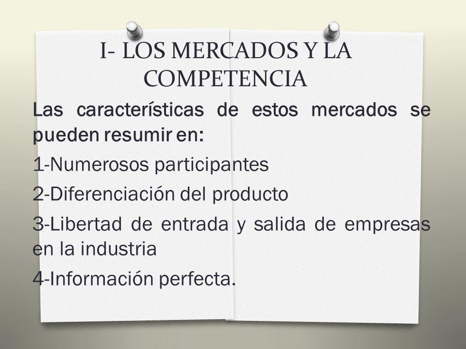 I- LOS MERCADOS Y LA COMPETENCIA Para que pueda existir un monopolio han de darse tres condiciones: 1-La oferta está compuesta por un solo vendedor de un bien.