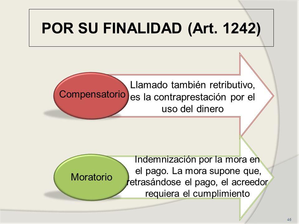 POR SU FINALIDAD (Art.