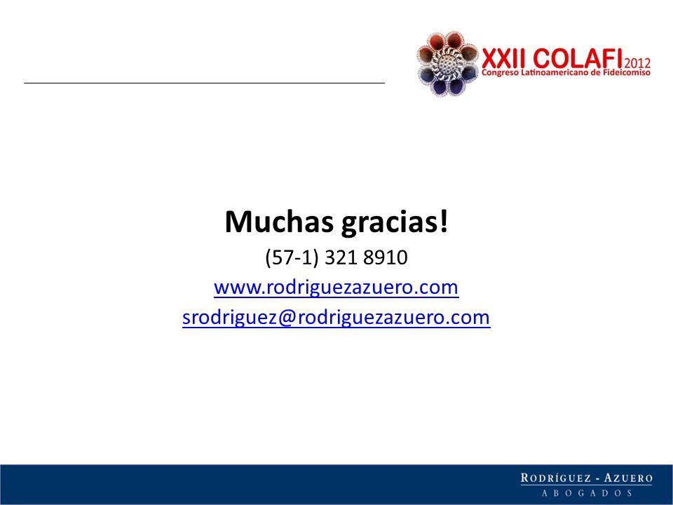 Muchas gracias! (57-1) 321 8910 www.rodriguezazuero.com srodriguez@rodriguezazuero.com