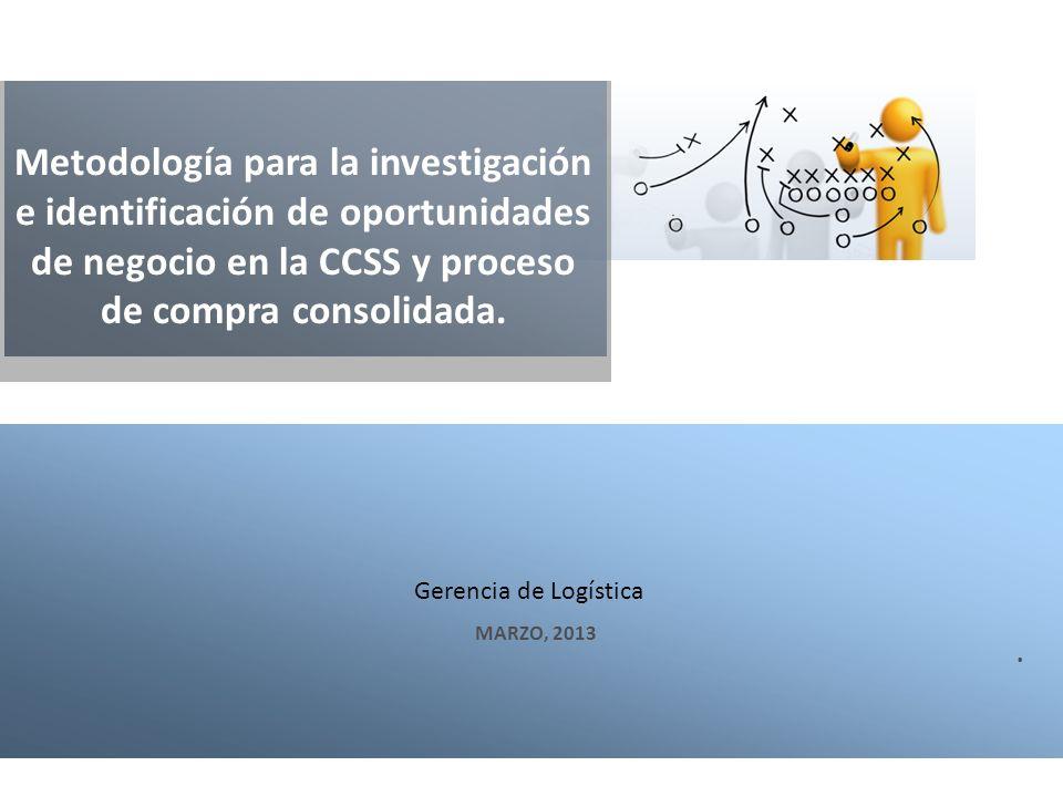 Contratos Marco: La experiencia de México Gerencia de Logística. Metodología para la investigación e identificación de oportunidades de negocio en la