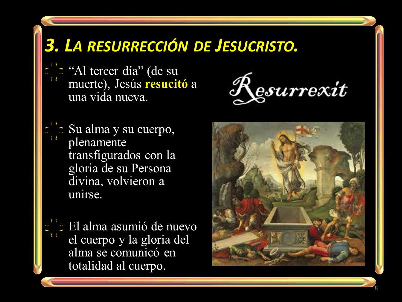 Por este motivo, enseña el Compendio, 129: «la Resurrección de Cristo no es un retorno a la vida terrena.