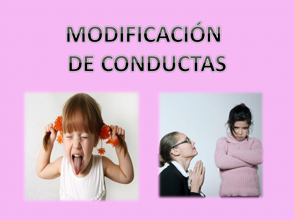 CONDUCTAS INADECUADAS: IGNORAR CONDUCTAS INCOMPATIBLES: REFORZAR 1.
