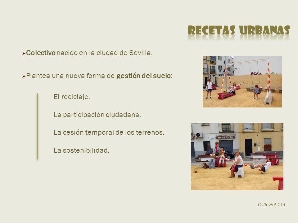 Colectivo nacido en la ciudad de Sevilla.El reciclaje.