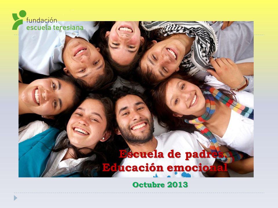 Escuela de padres. Educación emocional Octubre 2013