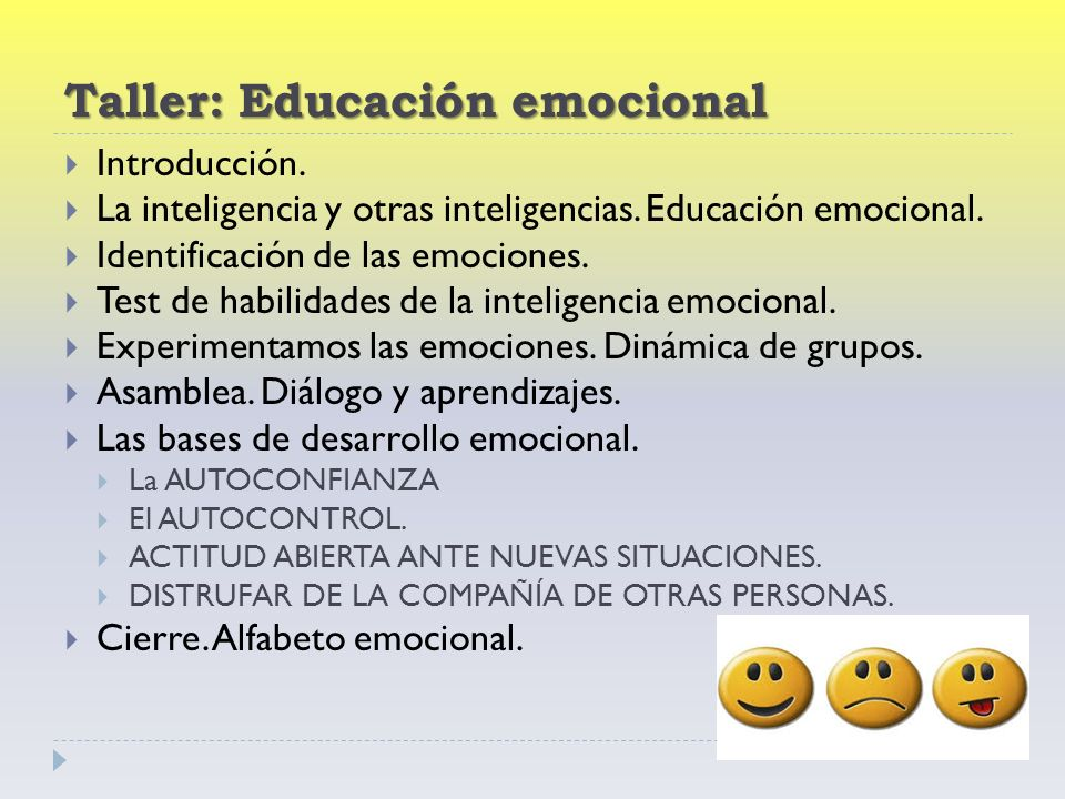 Taller: Educación emocional Introducción. La inteligencia y otras inteligencias.