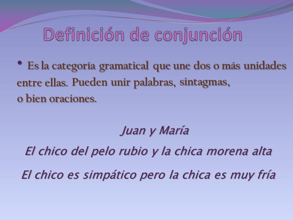 La conjunción es fundamental para construir oraciones compuestas.