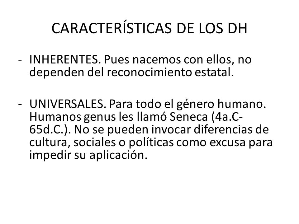 CARACTERÍSTICAS DE LOS DH -INHERENTES.