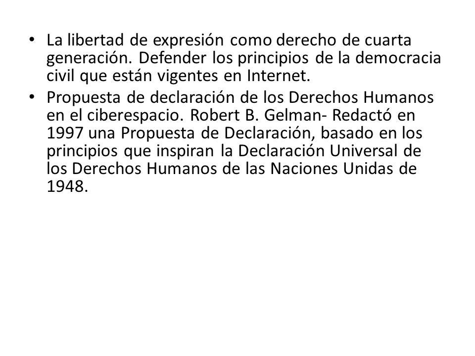 La libertad de expresión como derecho de cuarta generación.