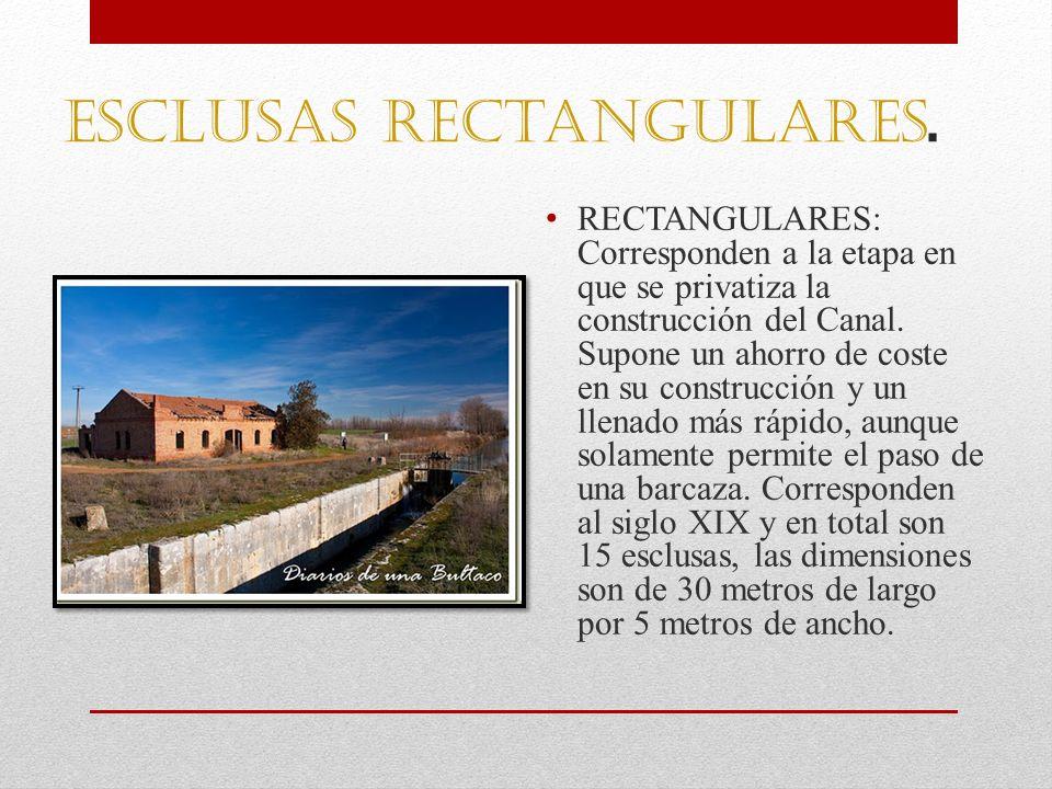 Esclusas rectangulares. RECTANGULARES: Corresponden a la etapa en que se privatiza la construcción del Canal. Supone un ahorro de coste en su construc