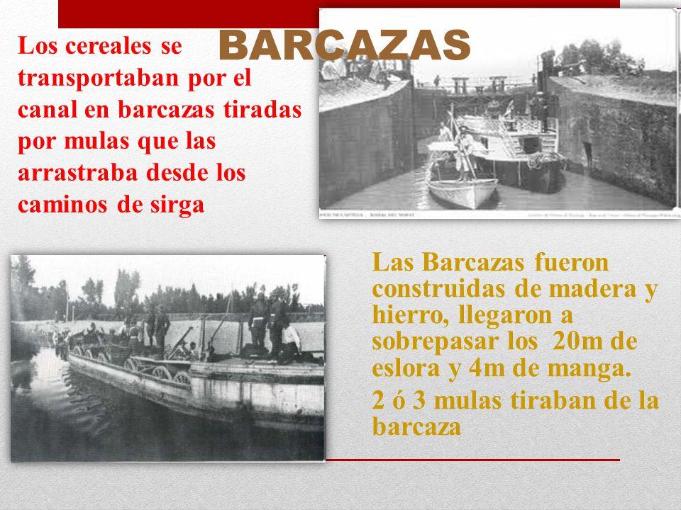 Las Barcazas fueron construidas de madera y hierro, llegaron a sobrepasar los 20m de eslora y 4m de manga. 2 ó 3 mulas tiraban de la barcaza Los cerea