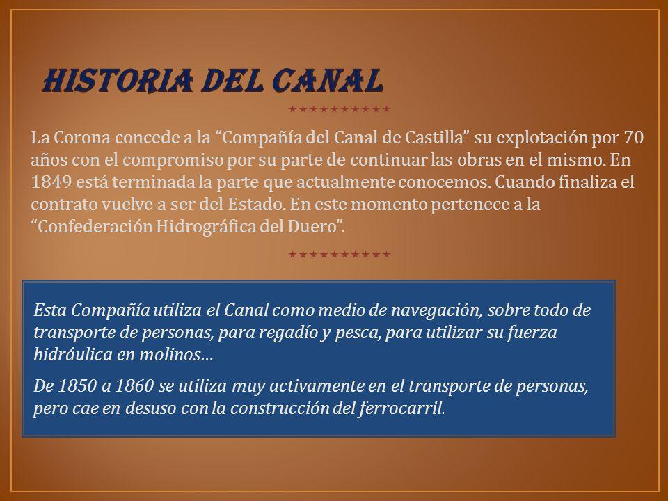 La Corona concede a la Compañía del Canal de Castilla su explotación por 70 años con el compromiso por su parte de continuar las obras en el mismo. En