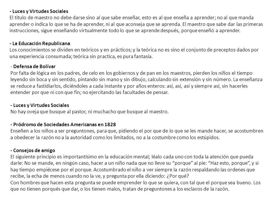 - Defensa de Bolívar Por falta de lógica en los padres, de celo en los gobiernos y de pan en los maestros, pierden los niños el tiempo leyendo sin boc