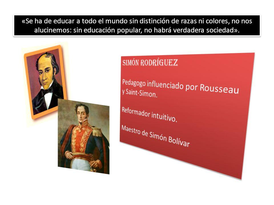 LA EDUCACIÓN SOCIAL Este concepto surge de la pregunta de Simón Rodríguez: ¿Cómo será el hombre americano del porvenir.