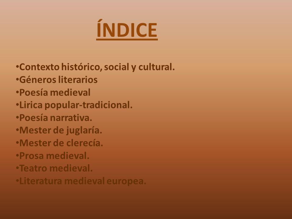 El contexto histórico, social y cultural La Edad Media se inicia con la aparición de las jarchas.