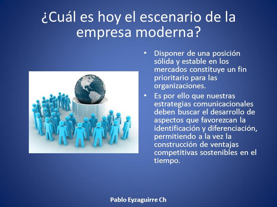 Empresa IdentificadaDiferenciadaReferentePreferencia La estrategia de comunicación de la imagen Pablo Eyzaguirre Ch