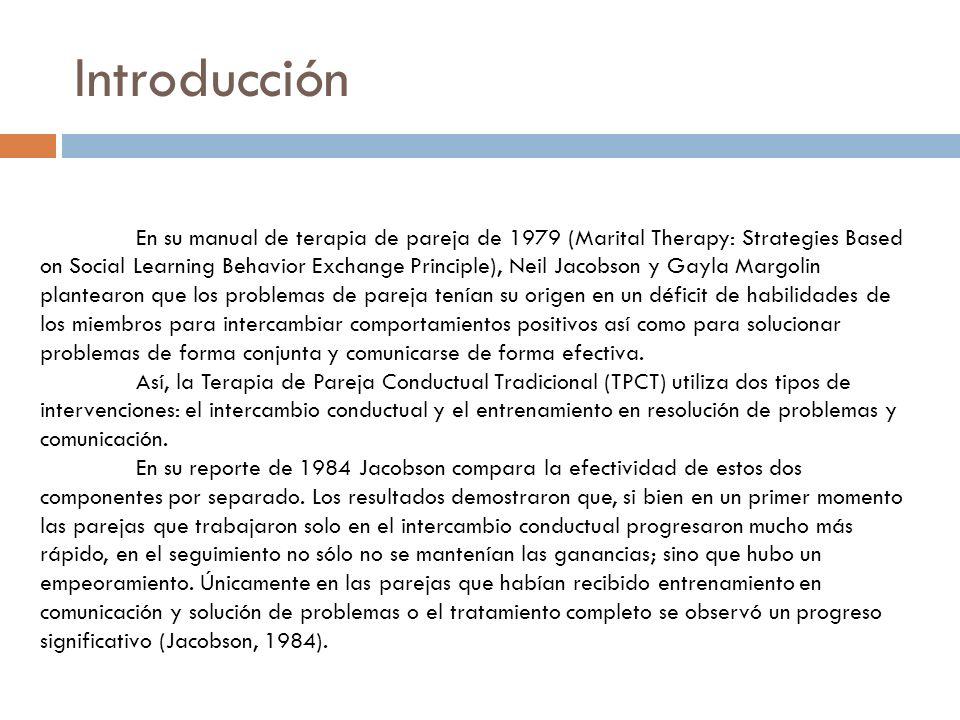 Introducción En su manual de terapia de pareja de 1979 (Marital Therapy: Strategies Based on Social Learning Behavior Exchange Principle), Neil Jacobs
