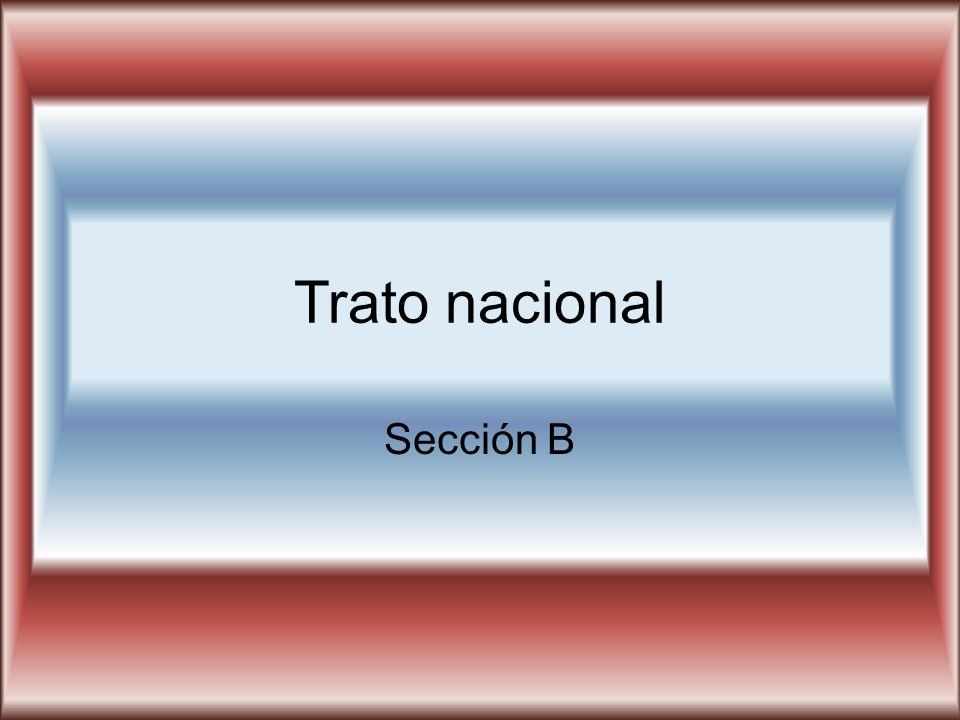 Trato nacional Sección B