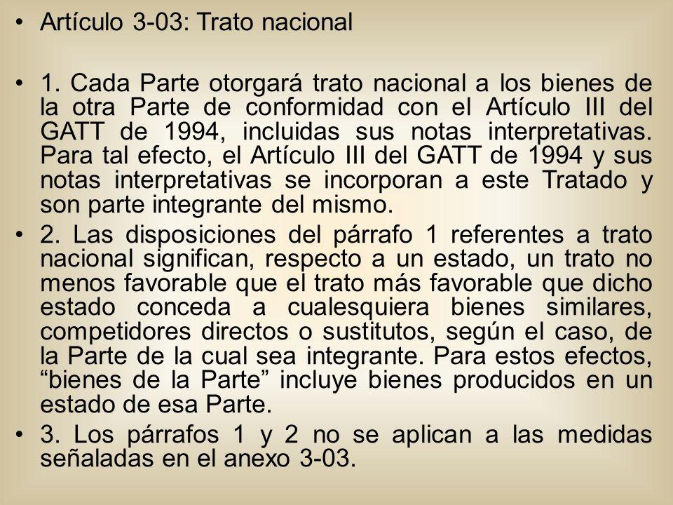 Artículo 3-03: Trato nacional 1.