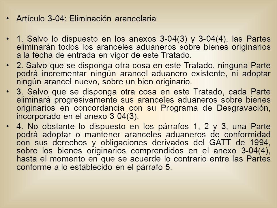 Artículo 3-04: Eliminación arancelaria 1.