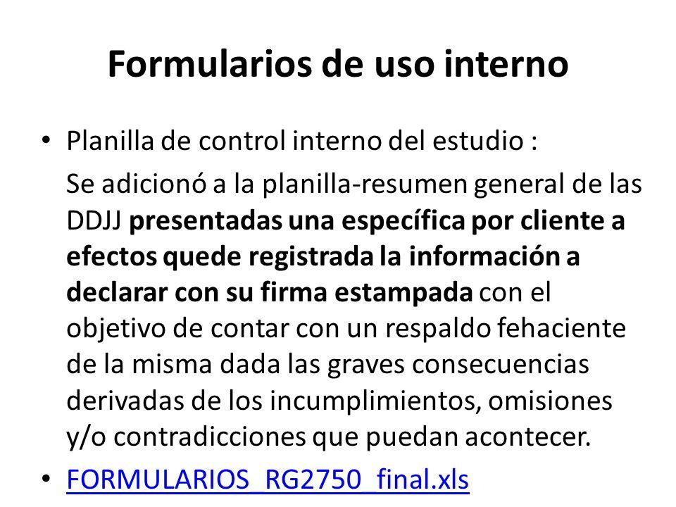 Formularios de uso interno Planilla de control interno del estudio : Se adicionó a la planilla-resumen general de las DDJJ presentadas una específica