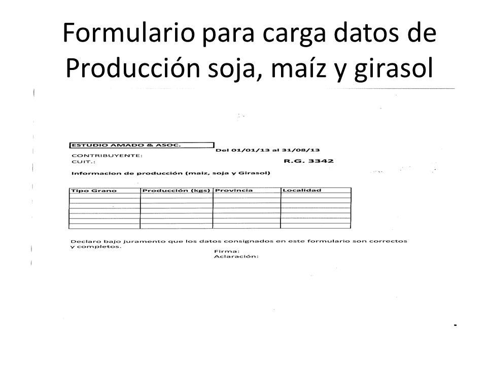 Formulario para carga datos de Producción soja, maíz y girasol