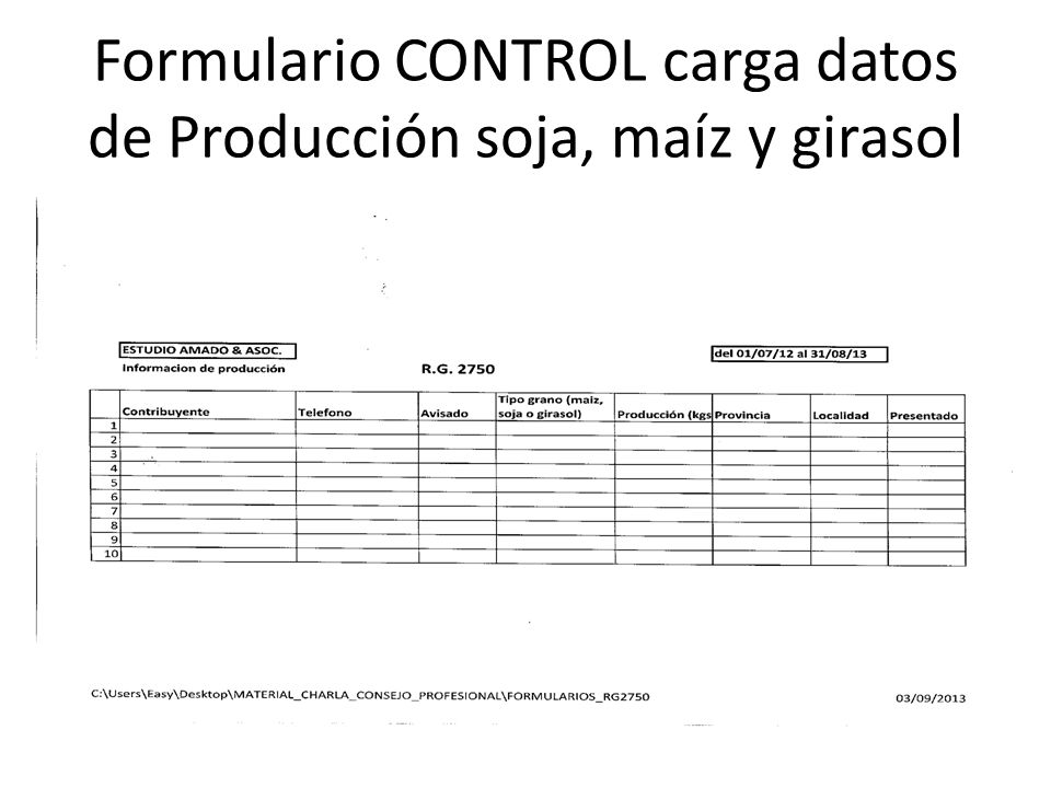 Formulario CONTROL carga datos de Producción soja, maíz y girasol