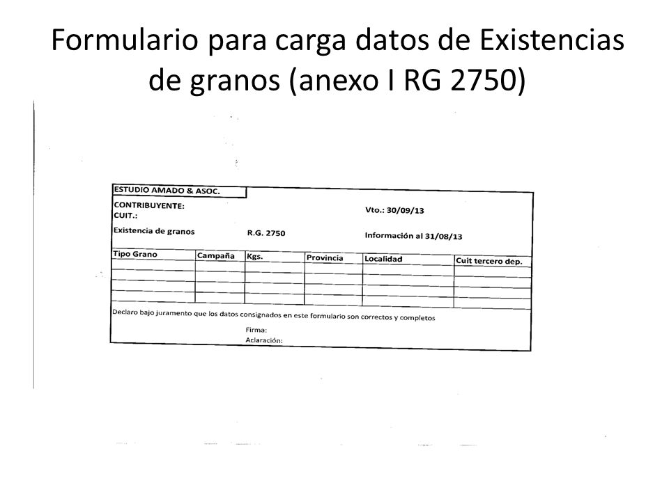 Formulario para carga datos de Existencias de granos (anexo I RG 2750)