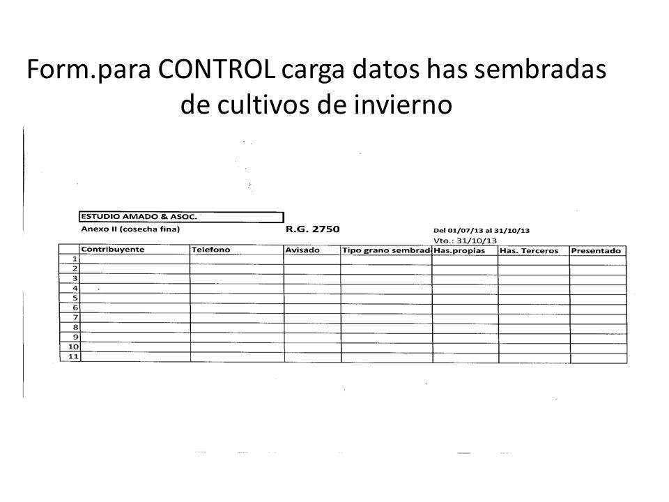 Form.para CONTROL carga datos has sembradas de cultivos de invierno
