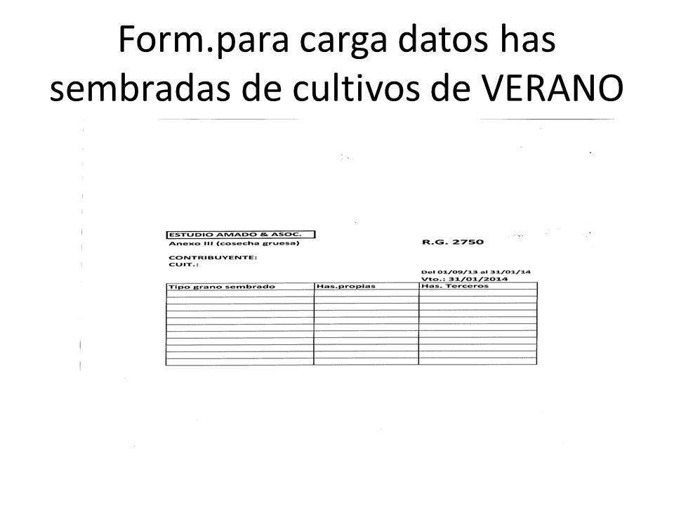 Form.para carga datos has sembradas de cultivos de VERANO
