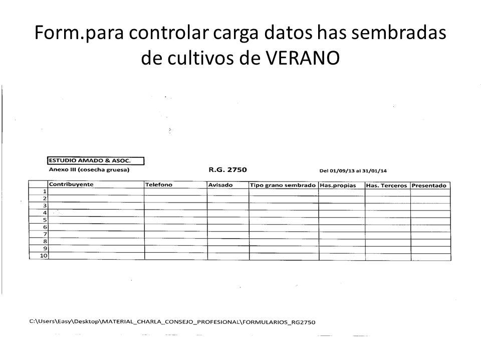 Form.para controlar carga datos has sembradas de cultivos de VERANO