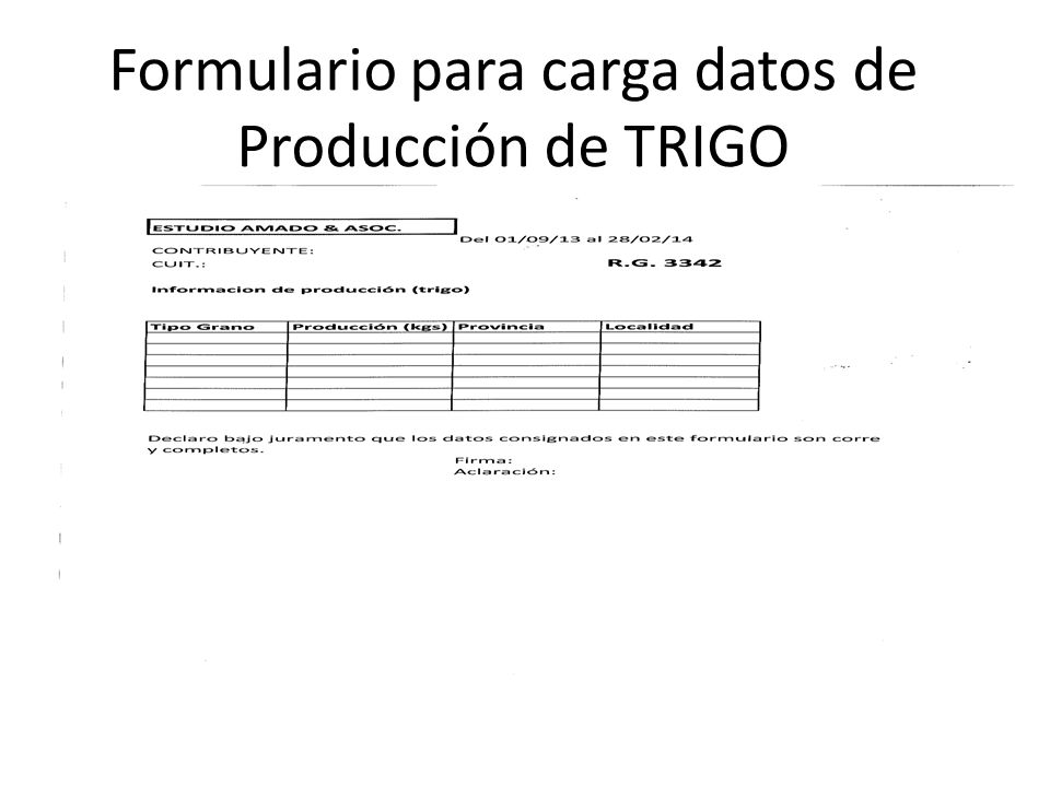Formulario para carga datos de Producción de TRIGO