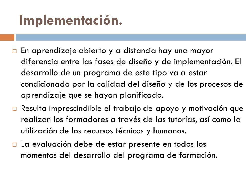 Implementación.