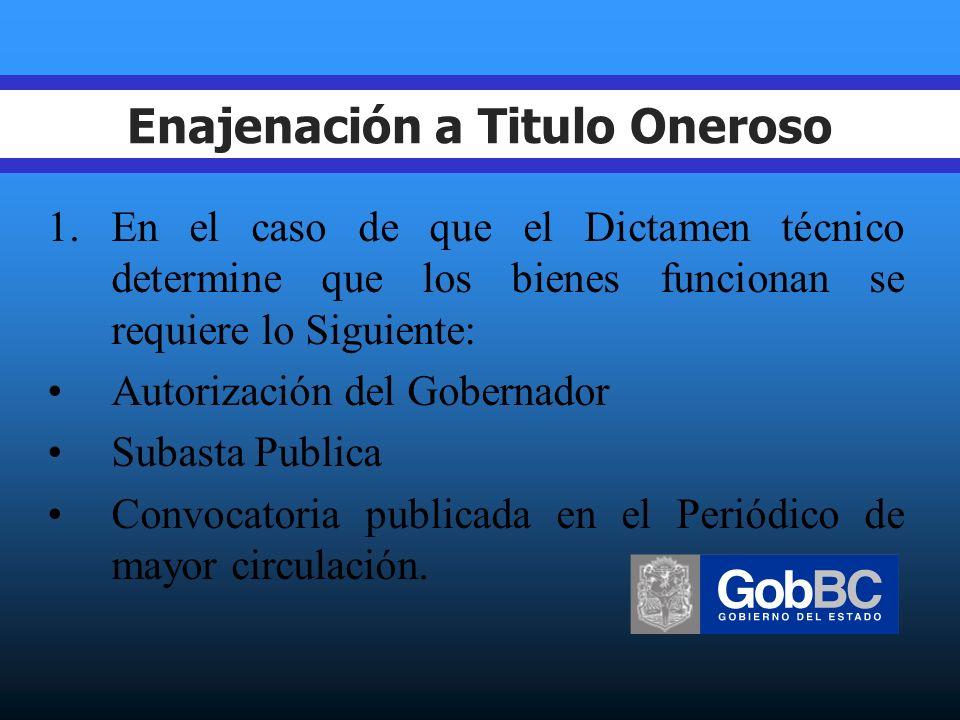 Enajenación a Titulo Oneroso La O.M. invitara por Escrito a cuando menos 3 personas.