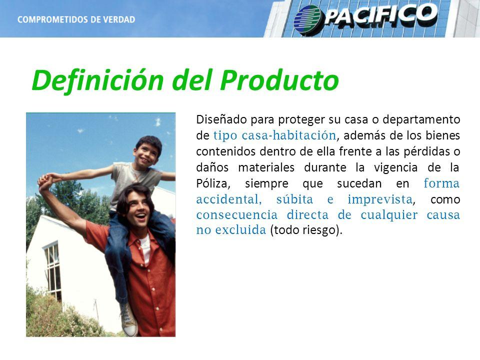 Definición del Producto Diseñado para proteger su casa o departamento de tipo casa-habitación, además de los bienes contenidos dentro de ella frente a