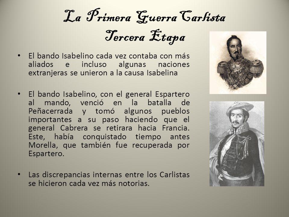 La Primera Guerra Carlista Fin de la guerra Maroto, que logró mandar a la mayor parte de los Carlistas, firmo la paz con Espartero mediante el convenio de Vergara de 1839.
