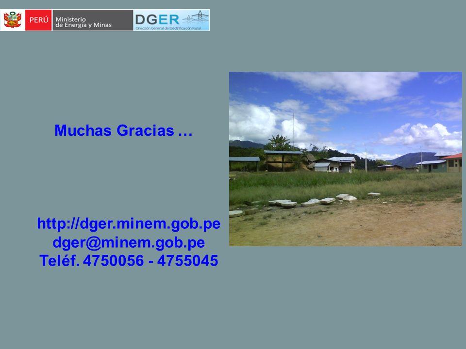 http://dger.minem.gob.pe dger@minem.gob.pe Teléf. 4750056 - 4755045 Muchas Gracias …