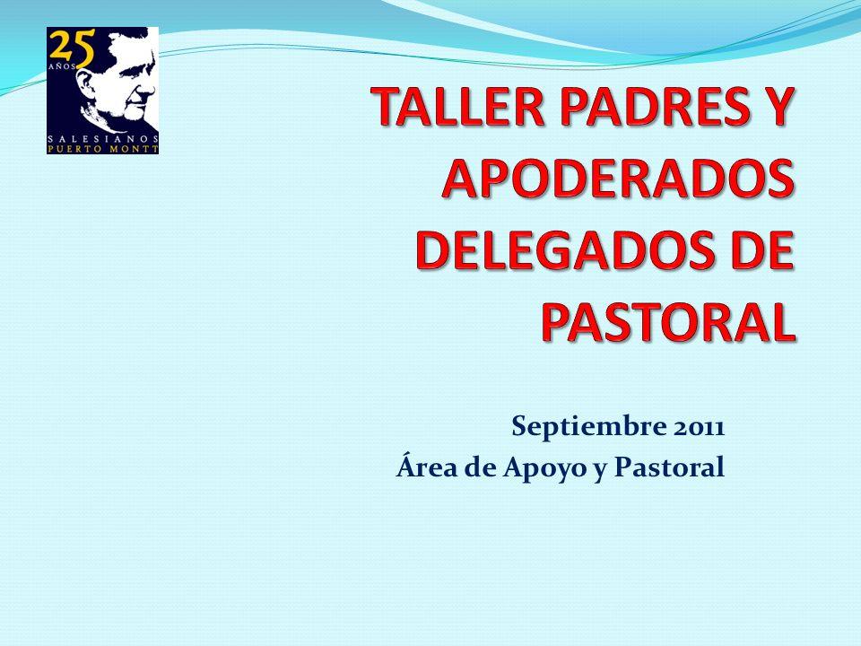 Septiembre 2011 Área de Apoyo y Pastoral