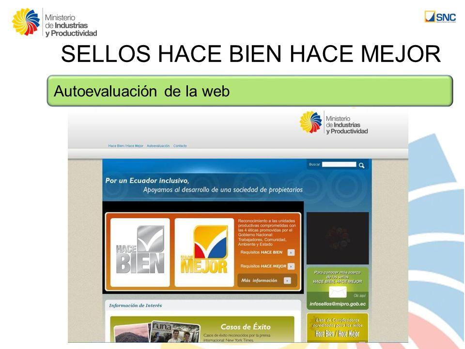 SELLOS HACE BIEN HACE MEJOR Autoevaluación de la web