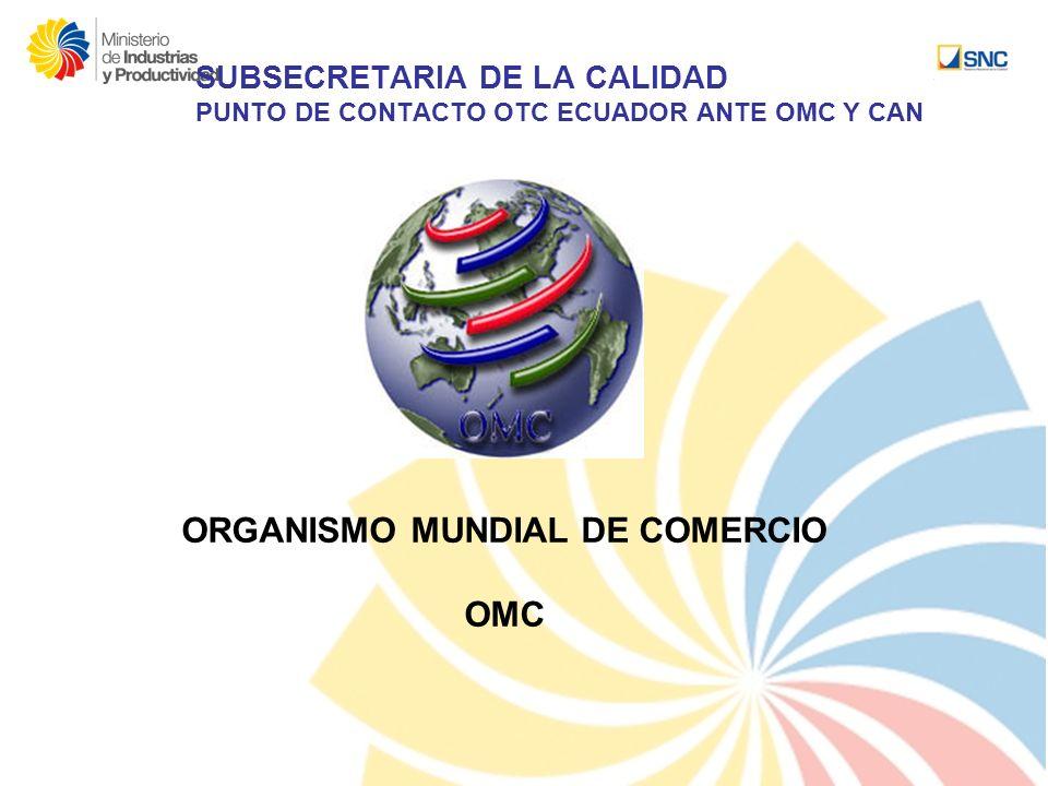 ORGANISMO MUNDIAL DE COMERCIO OMC