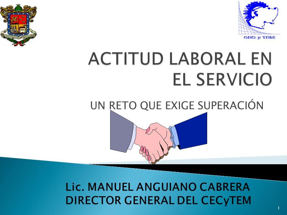 UN RETO QUE EXIGE SUPERACIÓN Lic. MANUEL ANGUIANO CABRERA DIRECTOR GENERAL DEL CECyTEM 1