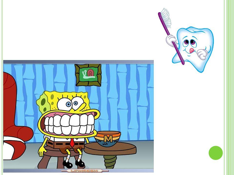 T IEMPO Un ratito en cada diente No acabar enseguida