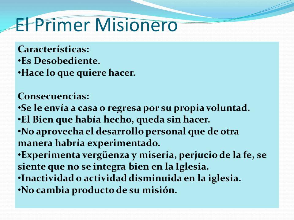 El Primer Misionero Características: Es Desobediente.