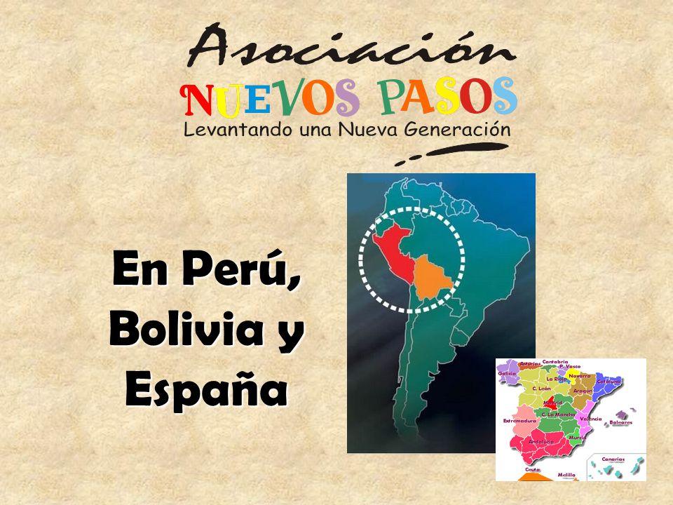 En Perú, Bolivia y España