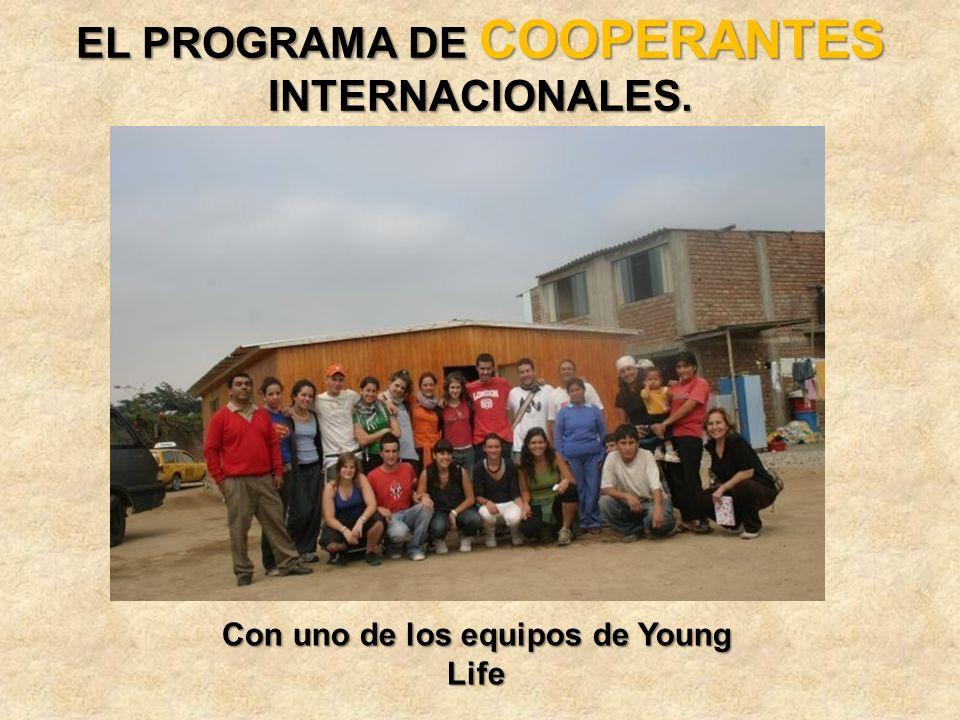 EL PROGRAMA DE COOPERANTES INTERNACIONALES. Con uno de los equipos de Young Life