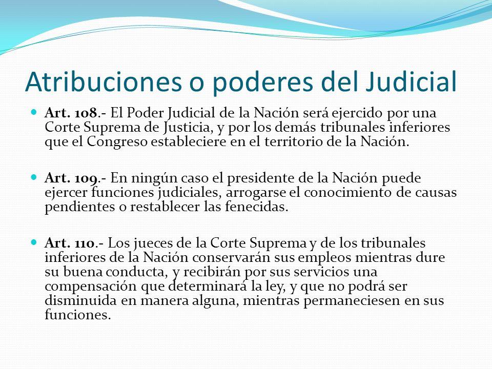 Atribuciones o poderes del Judicial Art.