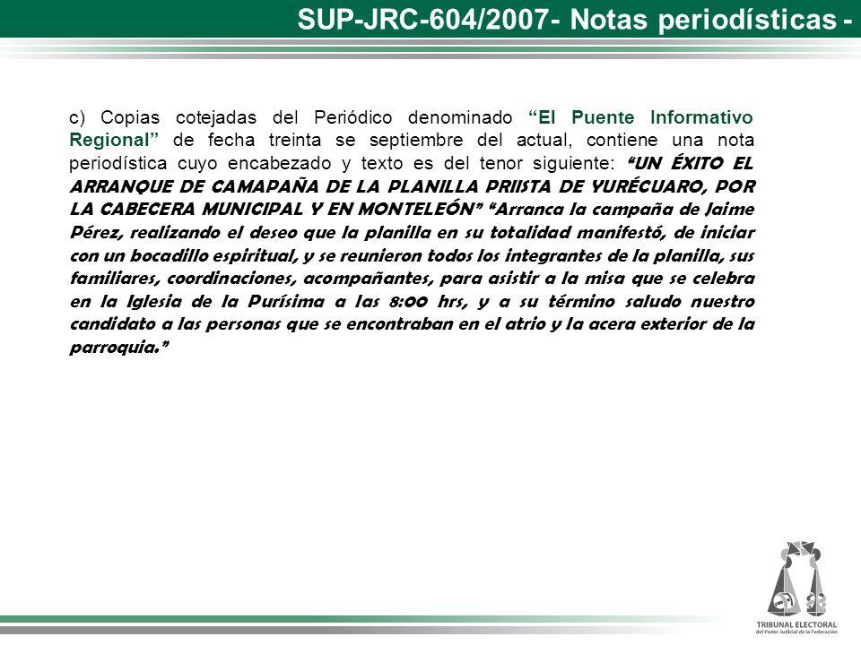 c) Copias cotejadas del Periódico denominado El Puente Informativo Regional de fecha treinta se septiembre del actual, contiene una nota periodística
